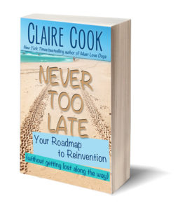 Claire Cook Never Too Late